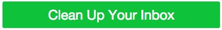 Clean Up Your Inbox Green Horiz CTA