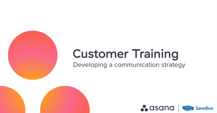 sanebox-asana-communication-training-webinar